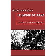 Le Jardin de Rilke (French Edition)
