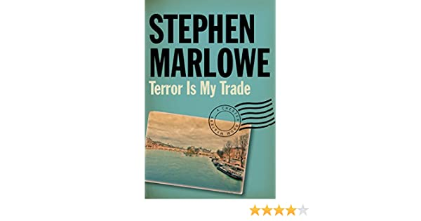 Terror Is My Trade The Chester Drum Mysteries Book 7 Kindle