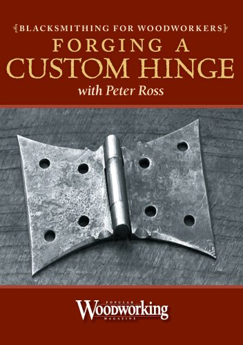 Blacksmithing for Woodworkers - Forging a Hinge by Popular Woodworking