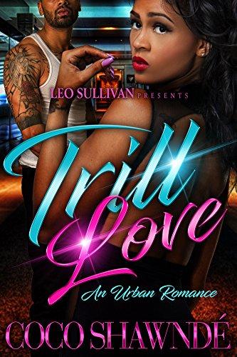 Trill Love: An Urban Romance