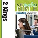NIV Audio Bible: 2 Kings (Dramatized) | Zondervan