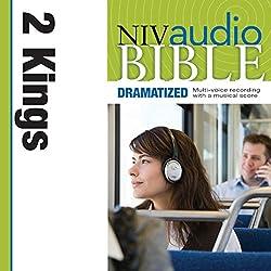 NIV Audio Bible: 2 Kings (Dramatized)