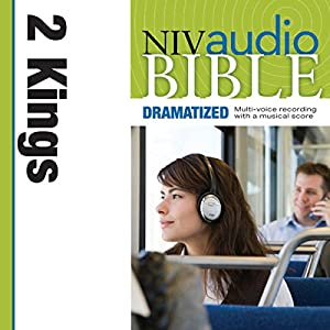 NIV Audio Bible: 2 Kings (Dramatized) Audiobook