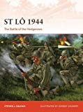 St Lo 1944: The Battle of the Hedgerows