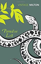 Paradise Lost and Paradise Regained (Vintage Classics)