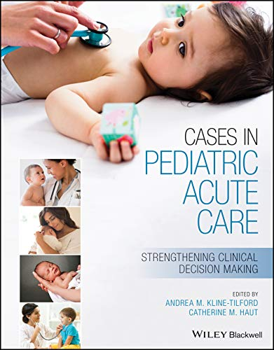 Cases in Pediatric Acute Care: Strengthening