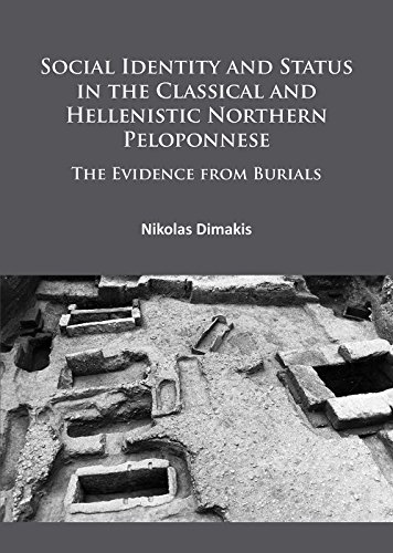 Social Identity and Status in the Classical and Hellenistic Northern Peloponnese: The Evidence from Burials