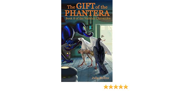 The Gift of the Phantera (The Vadelah Chronicles, Book 8)