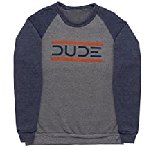Dude Products Da Dude Sweatshirt