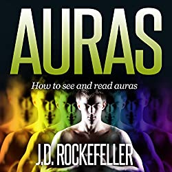 Auras: How to See and Read Auras
