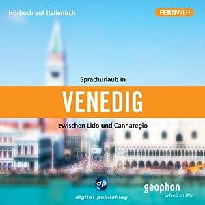 Fernweh: Sprachurlaub in Venedig Hörbuch