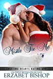 Mistle Tie Me: A Shapeshifter Holiday Romance (Shifting Hearts Dating App Book 1)