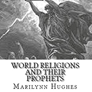 World Religions and Their Prophets! Audiobook