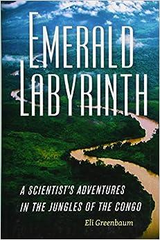 Descargar It En Torrent Emerald Labyrinth - A Scientist's Adventures In The Jungles Of The Congo Leer Formato Epub