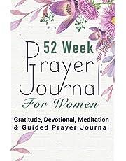 52 Week Prayer Journal For Women : Gratitude, Devotional, Meditation & Guided Prayer Journal: Christian Gift for Women, Gratitude Bible Journal & Bible Study & Meditation Guide