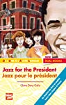 Jazz for the President par Davy-Galix