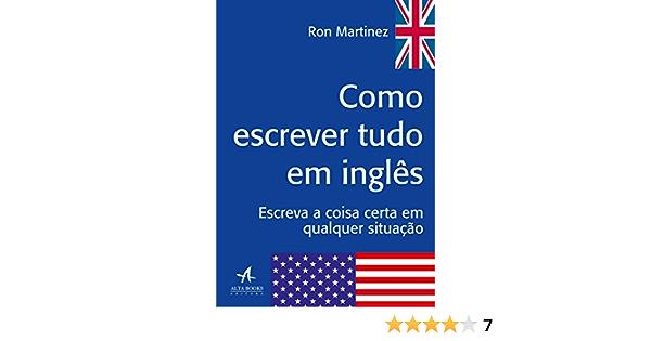 Como Escrever Tudo em Inglês (Portuguese Edition) eBook ...