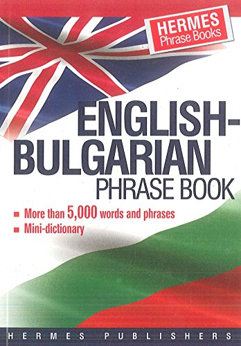 954260078X - Anon: English-Bulgarian Phrase Book: Classified - With English Index and Pronunciation of Bulgarian Words - Книга