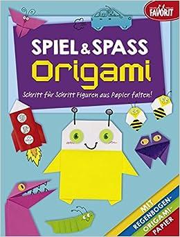 Spiel Spaß Origami Schritt Für Schritt Figuren Aus Papier Falten