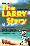 img - for The Leisure Suit Larry Story book / textbook / text book