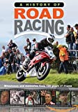 A History Of Road Racing [DVD]