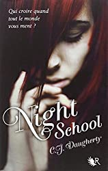 Night School, Tome 1