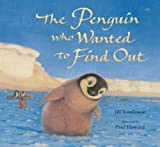 The Penguin Who Wanted to Find Out, Jill Tomlinson, 140523041X