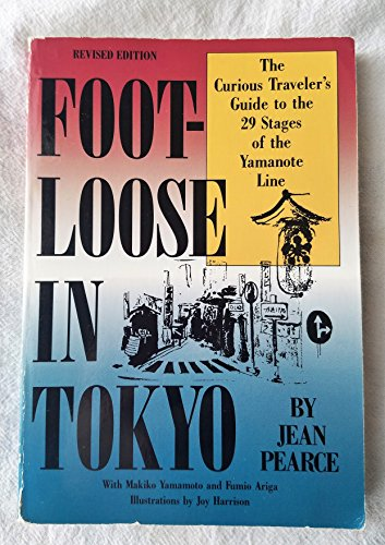 Foot-Loose in Tokyo: The Curious Traveler