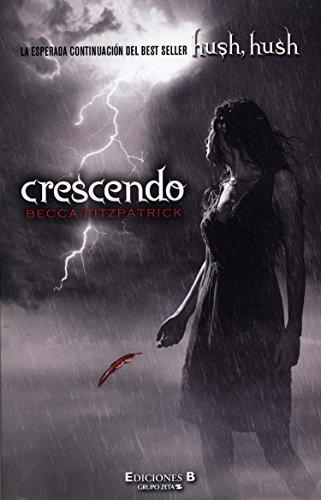 Crescendo (Hush, Hush 2a parte) (Spanish Edition)