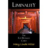 Liminality: The Fox Woman's Child