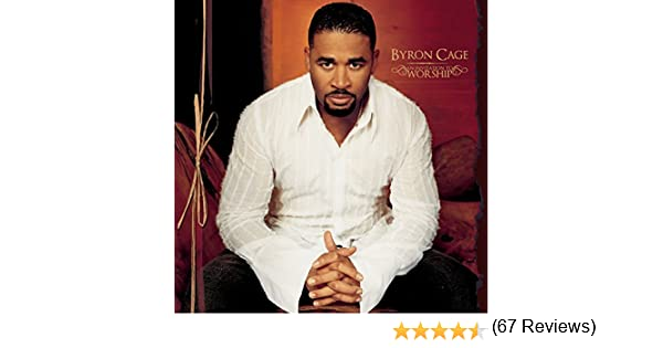 Byron Cage An Invitation To Worship Amazon Com Music