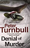 Denial of Murder: A Harry Vicary police procedural (A Harry Vicary Mystery)