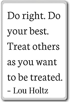 Amazoncom Do Right Do Your Best Treat Others As You Want