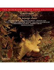 Faure: Complete Songs Vol.2