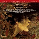Fauré: The Complete Songs, Vol. 2