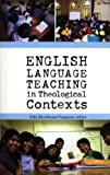 img - for English Language Teaching in Theological Contexts book / textbook / text book