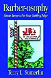 img - for Barber-osophy: Shear Success for Your Cutting Edge book / textbook / text book