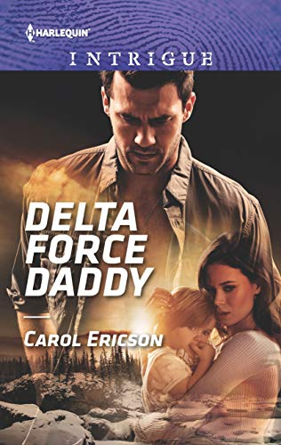Delta Force Daddy (Red, White and Built: Pumped Up Book - Ericsson Protector