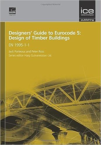 Designers' Guide to Eurocode 5: Design of Timber Buildings: EN 1995