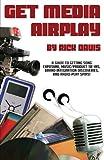 Get Media Airplay, Rick Davis, 1423413083