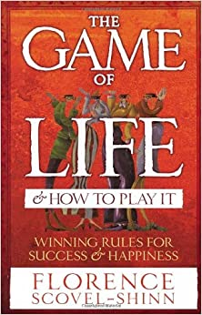 Book The Game of Life & How to Play It: Winning Rules for Success & Happiness