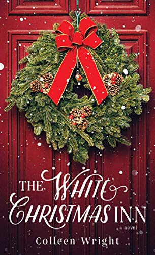 The White Christmas Inn: A Novel (Christmas White Book)