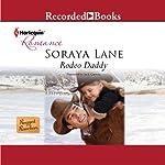 Rodeo Daddy | Soraya Lane