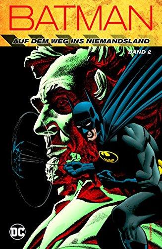 Batman: Auf dem Weg ins Niemandsland: Bd. 2