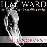 The Arrangement 5 (Volume 5) | H. M. Ward