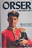 img - for Orser: A Skater's Life book / textbook / text book