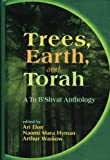 Trees, Earth, and Torah, , 0827607172