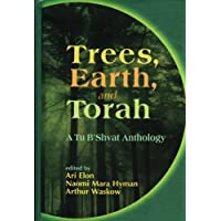 Trees, Earth, and Torah: A Tu B'Shvat Anthology