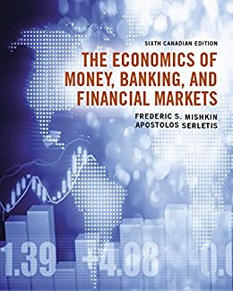 The economics of money banking and financial markets sixth the economics of money banking and financial markets sixth canadian edition by fandeluxe Choice Image