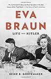 Eva Braun, Heike B. Gortemaker, 0307742601